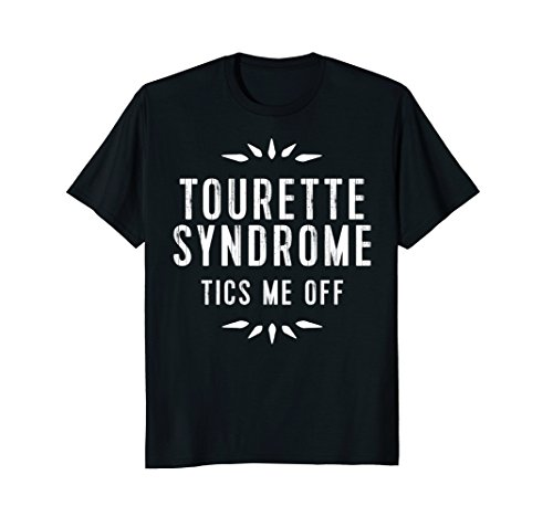 Tourette Syndrome Awareness Tshirt  Tourettes Tics Me Off
