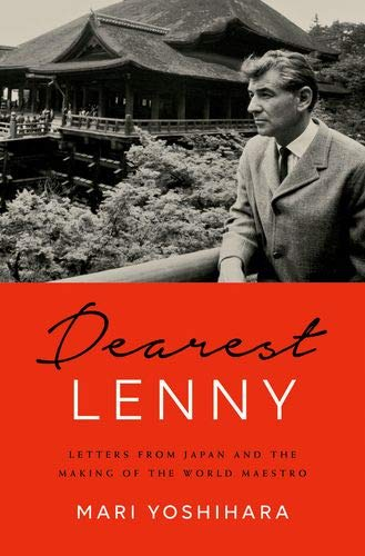 Image of Dearest Lenny: Letters from Japan and the Making of the World Maestro