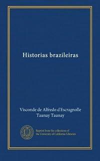 Historias brazileiras (Portuguese Edition)