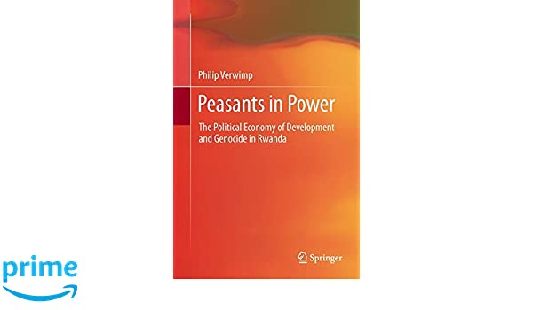 The Political Economy of Development and Genocide in Rwanda