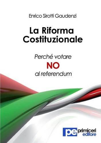 Download La riforma costituzionale. Perché votare no al referendum (Italian Edition) ebook