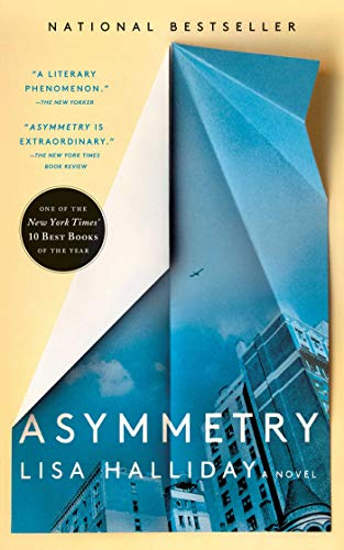 Book cover from Asymmetry: A Novel by Lisa Halliday