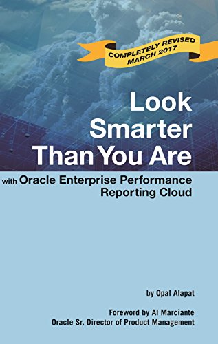 Look Smarter Than You Are with Oracle Enterprise Reporting Cloud