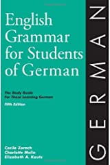 English Grammar for Students of German: The Study Guide for Those Learning German (English Grammar Series) Paperback