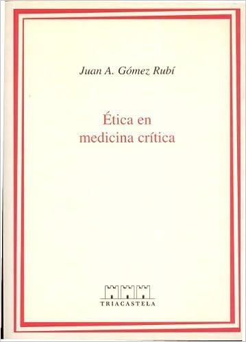 Amazon.com: J.A. GOMEZ RUBI, ETICA EN MEDICINA CRITICA. EL ...