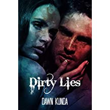 Dirty Lies (Dirty Love Book 1)