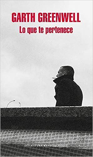 Lo que te pertenece (Literatura Random House): Amazon.es ...