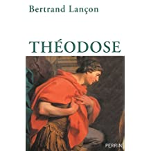 Théodose (Biographie) (French Edition)