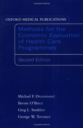 Methods for the Economic Evaluation of Health Care Programs (Oxford Medical Publications)