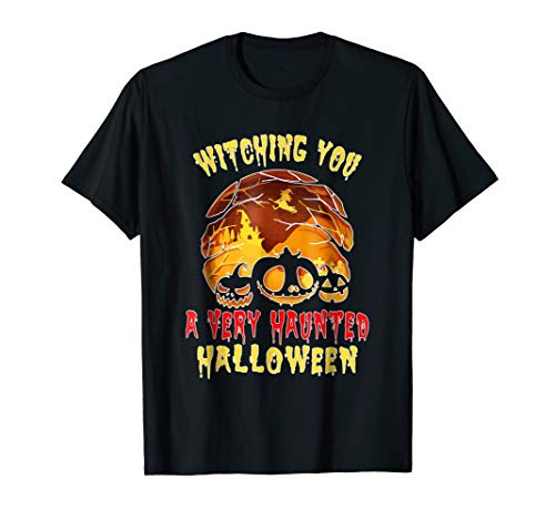 Witching You A Very Haunted Halloween Funny