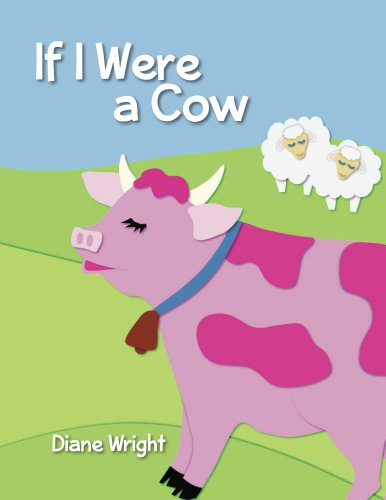 If I Were a Cow by [Wright, Diane]