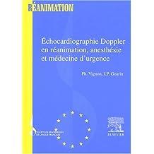 ÉCHOCARDIOGRAPHIE DOPPLER EN RÉANIMATION ANESTHÉSIE ET MÉDECINE D'URGENCE
