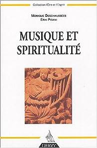 Musique et spiritualité par Monique Deschaussées