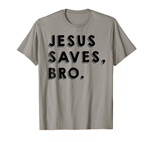 Jesus Saves Bro Cute Unique Christian T-Shirt & Gift S000021
