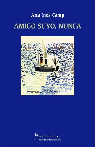 AMIGO SUYO, NUNCA ebook