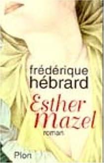 Esther Mazel par Hébrard