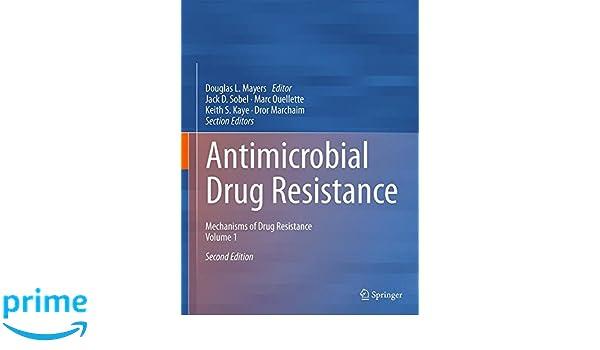 Antimicrobial Drug Resistance: Mechanisms of Drug Resistance