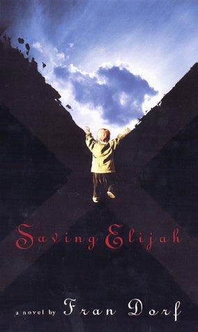 book cover of Saving Elijah