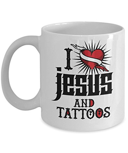 I Love Jesus and Tattoos Coffee & Tea