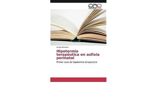 Hipotermia terapéutica en asfixia perinatal: Primer caso de ...
