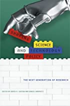Shaping Science and Technology Policy: The Next Generation of Research (Science and Technology in Society)