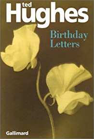 Birthday Letters par Ted Hughes