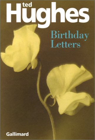 Birthday Letters (Ted Hughes Letters)