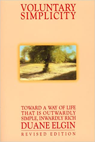 Voluntary simplicity toward a way of life that is outwardly voluntary simplicity toward a way of life that is outwardly simple inwardly rich revised edition 9789780688127 amazon books fandeluxe Document