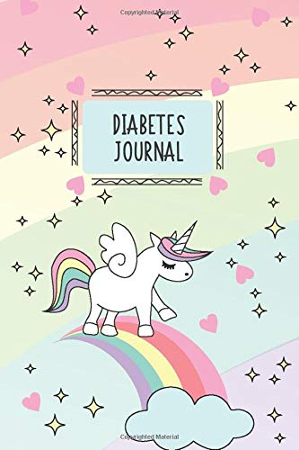 Diabetes Journal: Unicorn Blood Sugar Logbook 2 Year Planner (110 Pages 6 x 9) Easy Daily Tracker Diabetic Glucose Notebook Glucose Levels & ... Log Book Diabetes Food Journal Record Diary