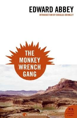 The Monkey Wrench Gang[MONKEY WRENCH GANG][Paperback] ebook