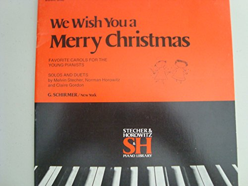 We Wish You a Merry Christmas / Book One / Solos and Duets