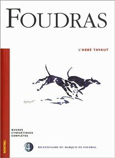 L'abbé Tayaut, Foudras, Théodore de