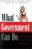 What Government Can Do, Benjamin I. Page and James R. Simmons, 0226644812
