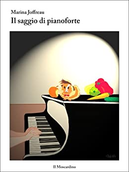 Il saggio di pianoforte (Italian Edition) by [Joffreau, Marina]