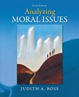 Analyzing Moral Issues, 6th Edition Front Cover