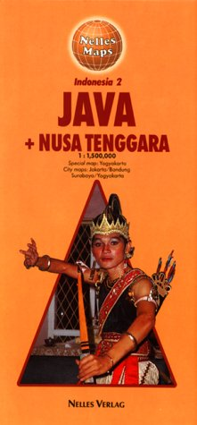 Nelles Java - Nusa Tenggara Travel Map with city map of Jakarta (Nelles Map) (English, German and French Edition)