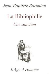 La bibliophilie : Une sanction par Jean-Baptiste Baronian