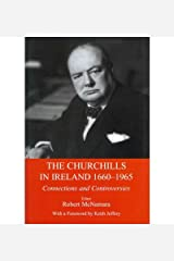 [(The Churchills in Ireland: Controversies and Connections Since the Seventeenth Century )] [Author: Robert McNamara] [Jan-2012] Hardcover