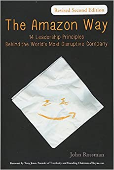 image for The Amazon Way: 14 Leadership Principles Behind the World's Most Disruptive Company