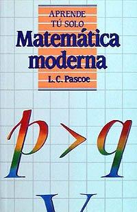 Descargar Libro Matemática Moderna L. C. Pascoe