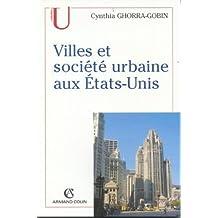 VILLE ET SOCIETE URBAINE AUX ETATS UNIS