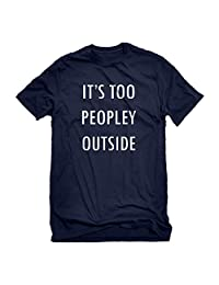Indica Plateau Too Peopley Outside Mens T-Shirt