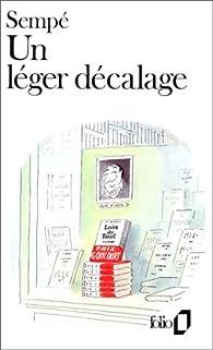 Un léger décalage par Jean-Jacques Sempé