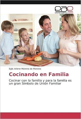 Buy Cocinando En Familia Cocinar Con La Familia Y Para La Familia