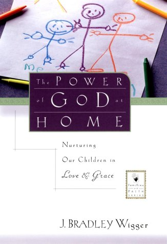 Download The Power of God at Home: Nurturing Our Children in Love and Grace PDF