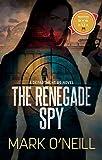 The Renegade Spy (Department 89 Book 1)