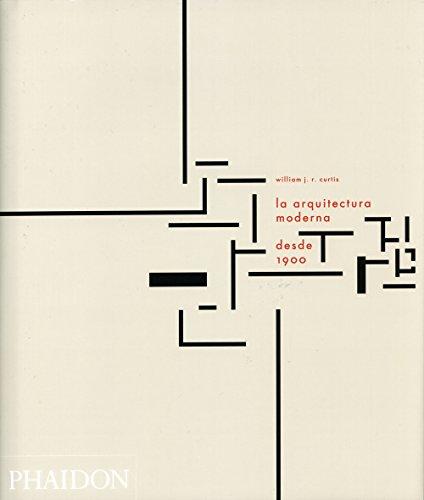Descargar Libro La Arquitectura Moderna Desde 1900 William Curtis
