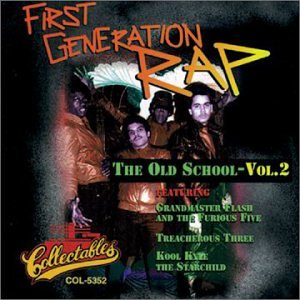 First Generation Rap: The Old School, Vol. 2 by first generation