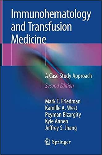 Immunohematology and Transfusion Medicine: A Case Study Approach 2nd ed. 2018 41RBaNV5nzL._SX328_BO1,204,203,200_