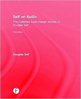 Self On Audio The Collected Audio Design Articles Of Douglas Self - Audio design document
